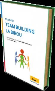 Team building la birou